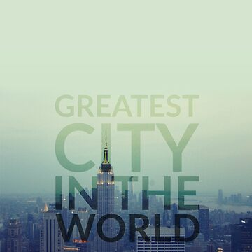 Greatest City in the World by AliceCorsairs