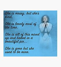 She used to be mine Photographic Print