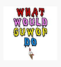 What would guwop do  Photographic Print