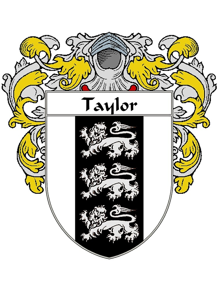 Quot Taylor Coat Of Arms Taylor Family Crest Quot By William