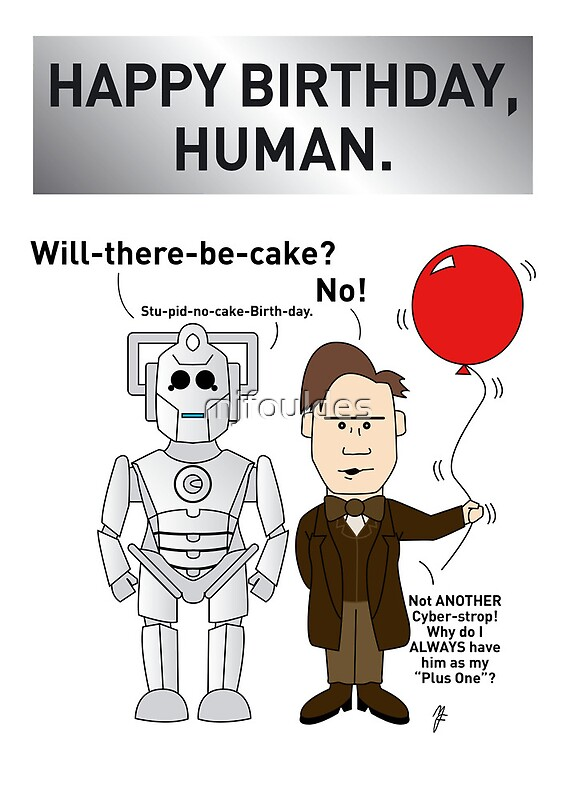 A Doctor WhoCyberman Birthday Card Photographic Prints by – Happy Birthday Card for Doctor