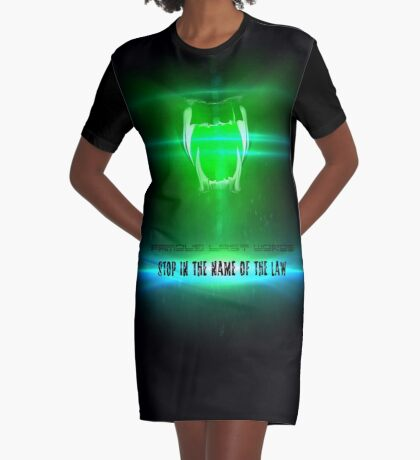 STOP in the name of the law - famous last words Graphic T-Shirt Dress