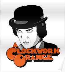 A Clockwork Orange and Alex Poster