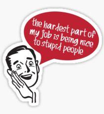 Stupid People Sticker