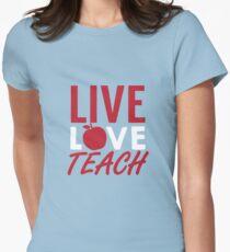 Live Love Teach Womens Fitted T-Shirt