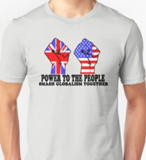 POWER TO THE PEOPLE - SMASH GLOBALISM TOGETHER T-Shirt