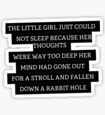 Wonderland Quote Sticker