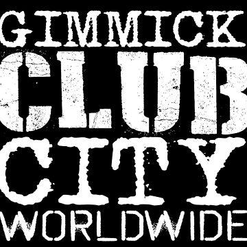 Gimmick Club City Worldwide by Oneryanjoseph