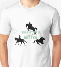 Eventers Do It Better Unisex T-Shirt