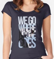 Where No One Goes Women's Fitted Scoop T-Shirt