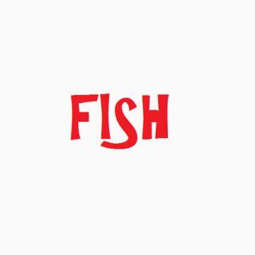 FISH by JordanPollock