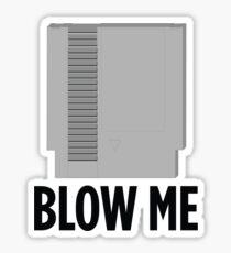 Blow Me Sticker