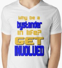 Why Be a Bystander? Get Involved T-Shirt