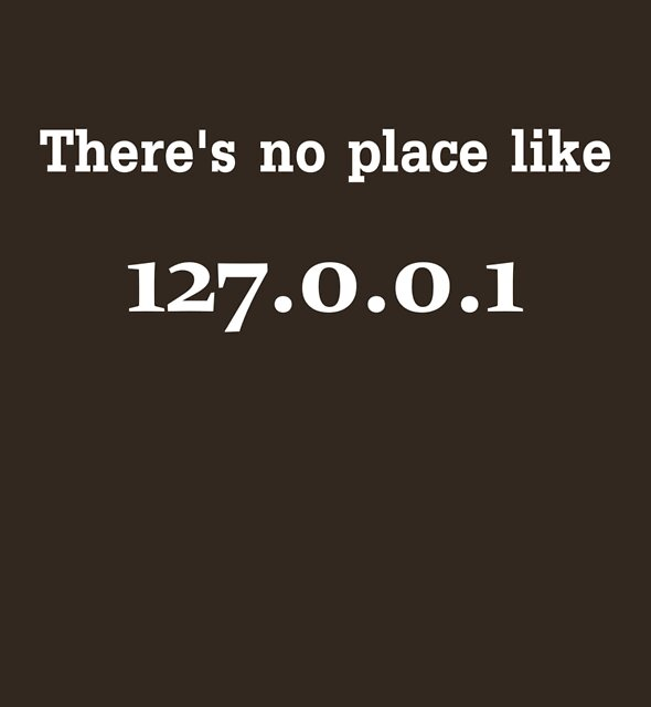 No place like 127.0.0.1 by The Photography of David Winge