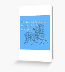 You'll Be Back Greeting Card