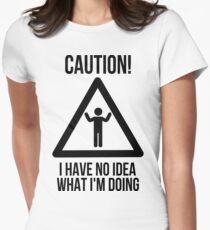 Caution! Womens Fitted T-Shirt