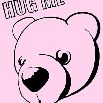 Hug me Bear / Hug me bear by bepi