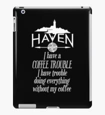 Haven Coffee Trouble Humor White Logo iPad Case/Skin