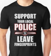 Police - Support Your Local Police Leave Fingerprints T-Shirt