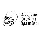 Everyone dies in Hamlet by bd0m