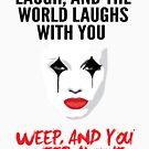 «Ríe y el mundo se ríe contigo» de bd0m