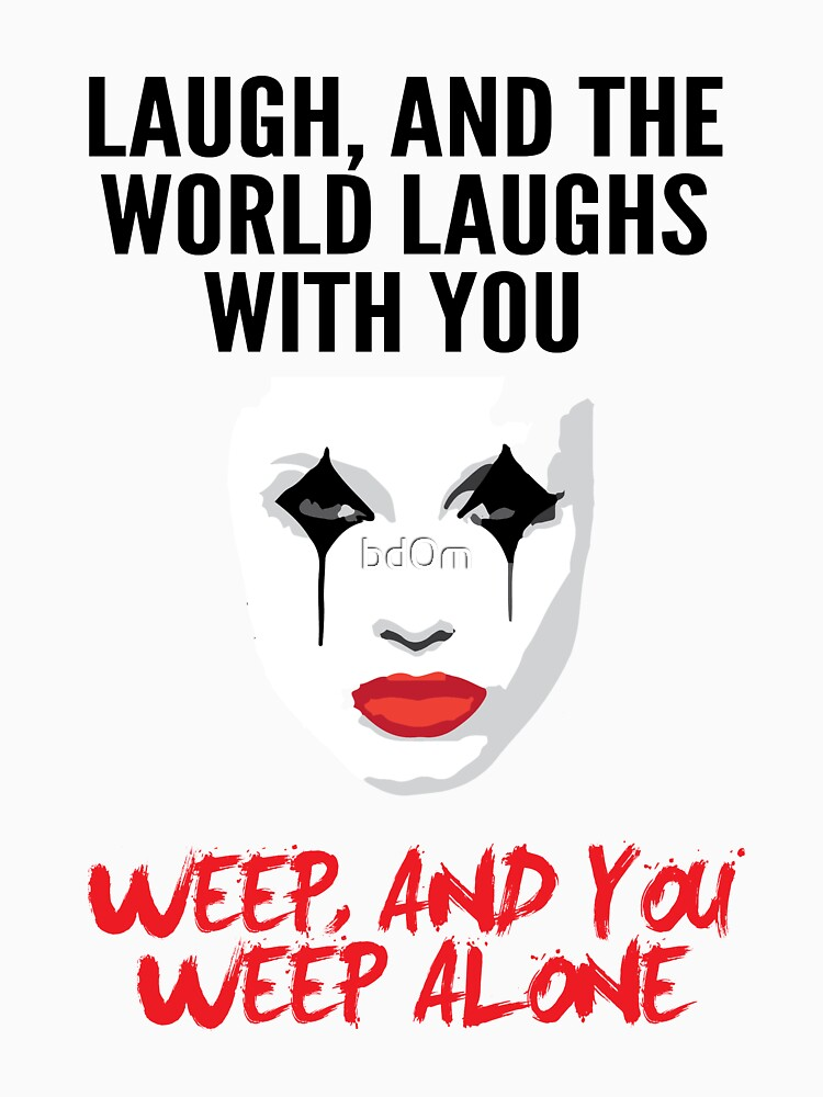 Laugh and the world laughs with you by bd0m