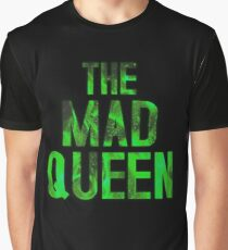 THE MAD QUEEN Graphic T-Shirt