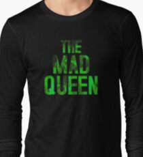 THE MAD QUEEN T-Shirt