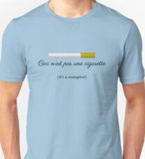 Ceci n'est pas une cigarette Unisex T-Shirt