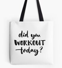 Sport quote, fitness motivation Tote Bag