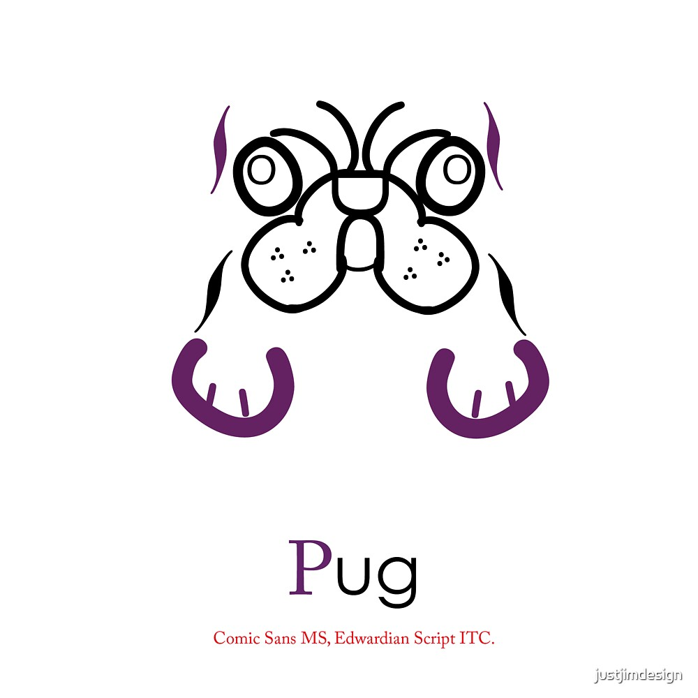 Pug Typography  by justjimdesign