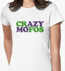 Crazy MOFOS Women's Fitted T-Shirt