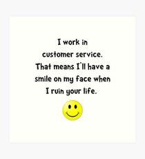 Customer Service Joke Art Print