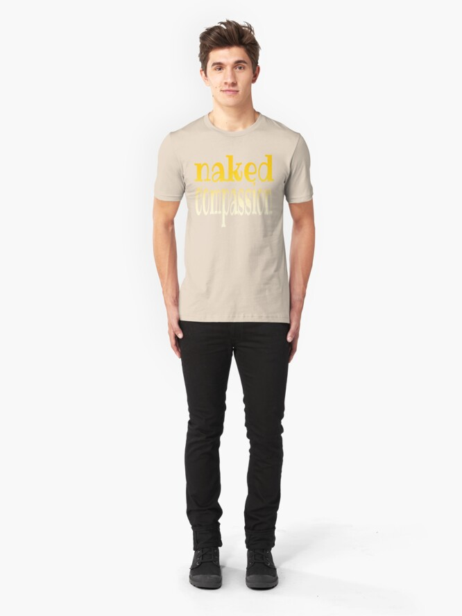 Alternate view of naked compassion Slim Fit T-Shirt