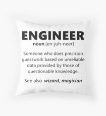"""""""Engineer"""" funny definition Throw Pillow"""