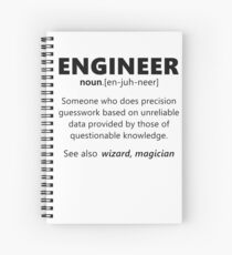 """Engineer"" funny definition Spiral Notebook"