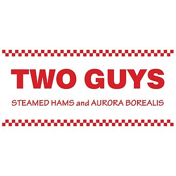 Two Guys - Steamed Hams [Roufxis - RB] by RoufXis