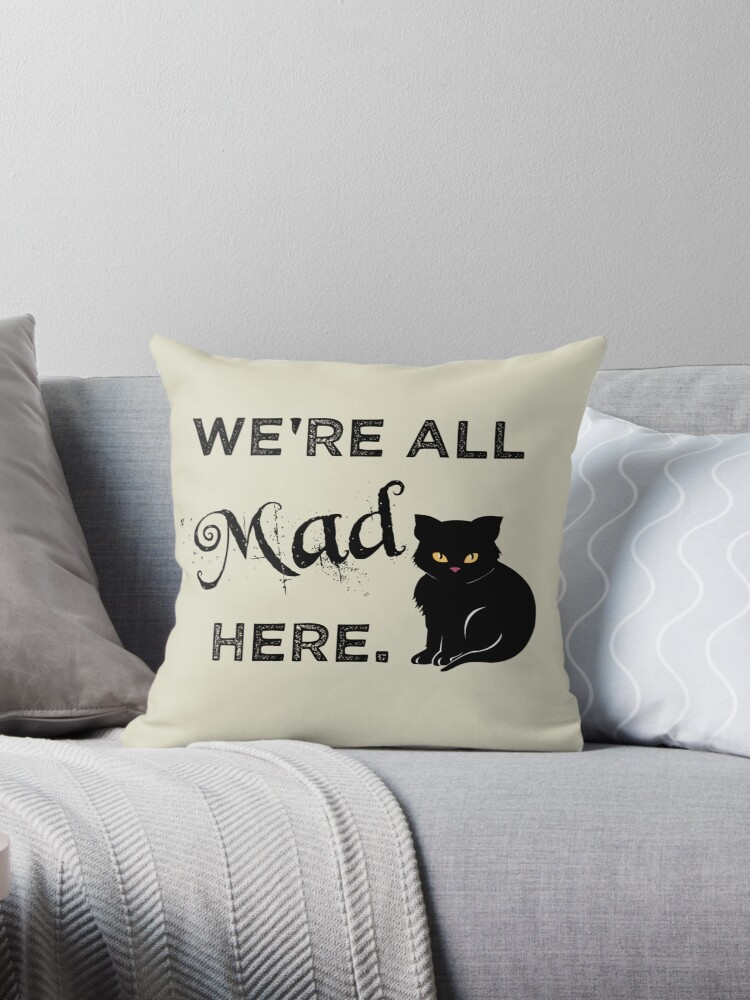 We're all Mad Here by Sarah  Mac Illustration