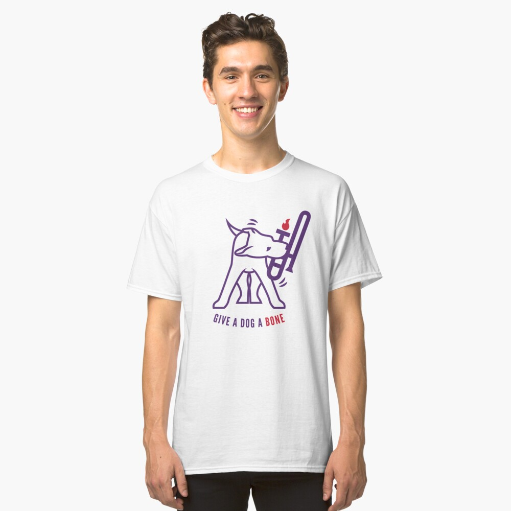 Give A Dog A Bone Classic T-Shirt Front