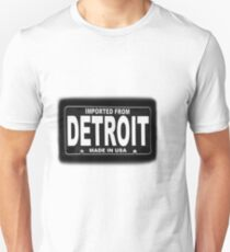 Imported From Detroit Unisex T-Shirt