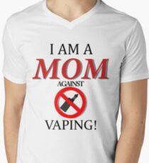 I am a MOM against VAPING! T-Shirt