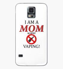 Ich bin eine Mutter gegen VAPING! Hülle & Skin für Samsung Galaxy