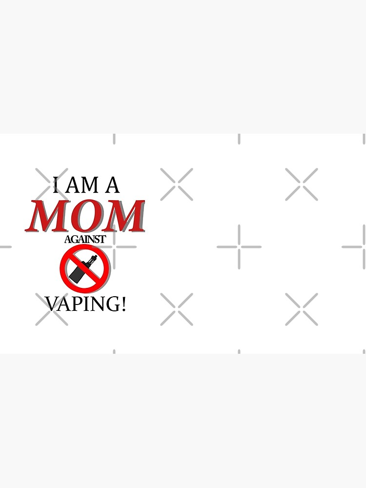 I am a MOM against VAPING! by kyhro