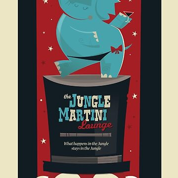 The Jungle Martini Lounge Poster by campo1940
