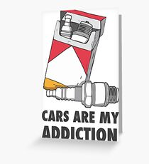 Cars are my addiction Greeting Card
