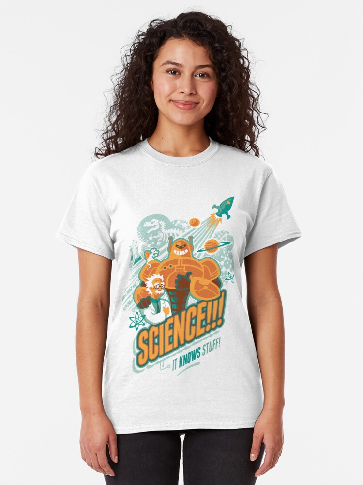 Alternate view of Science!!! It Knows Stuff! Classic T-Shirt