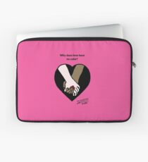 Why does love have no color? Laptop Sleeve