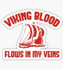 Viking Blood Flows In My Veins Sticker