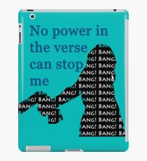 Bang! Bang! Bang! iPad Case/Skin