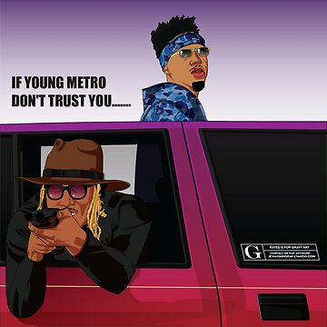 young metro don't trust you by philipsjos1